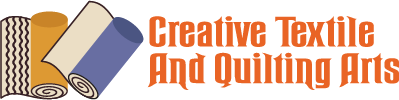 Creative Textile and Quilting Arts